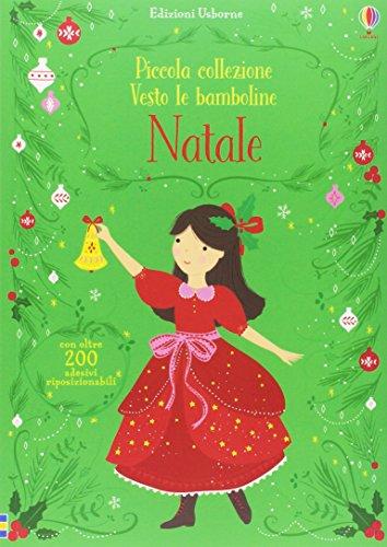 9781474934794: Natale. Piccola collezione Vesto le bamboline. Con adesivi. Ediz. a colori