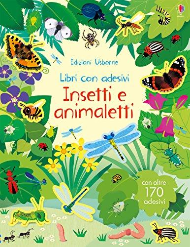 9781474943765: Insetti e animaletti. Con adesivi. Ediz. illustrata