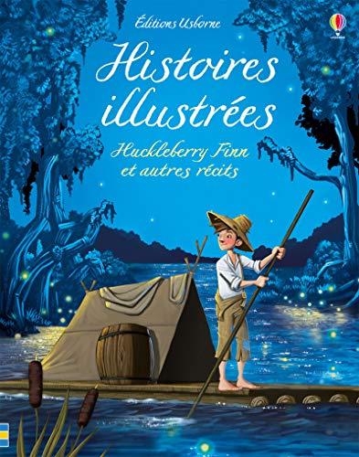 9781474945059: Histoires illustrées - Huckleberry Finn et autres récits