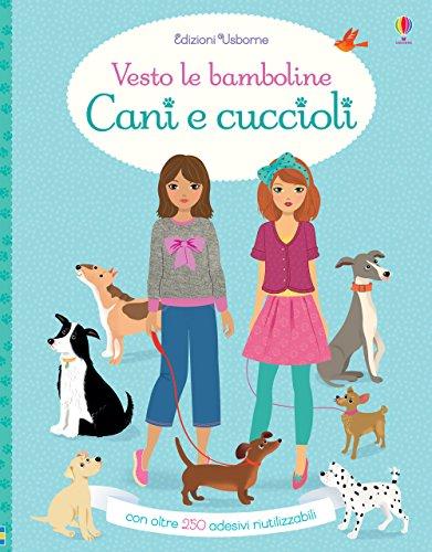 9781474947022: Cani e cuccioli. Vesto le bamboline. Con adesivi. Ediz. a colori