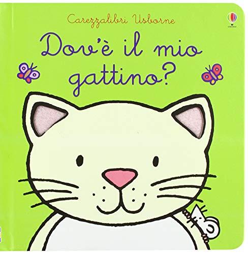 9781474956970: Dov'è il mio gattino? Ediz. a colori: Dov'e il mio gattino?