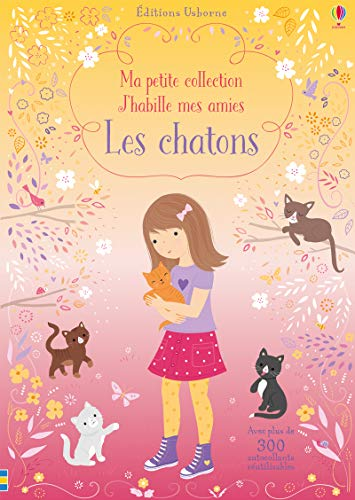 9781474965972: Les chatons - Ma petite collection J'habille mes amies