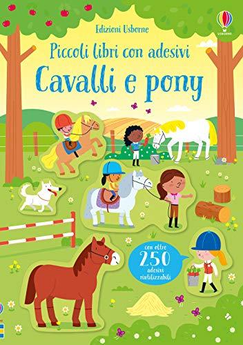 9781474974424: Cavalli e pony. Piccoli libri con adesivi. Ediz. a colori