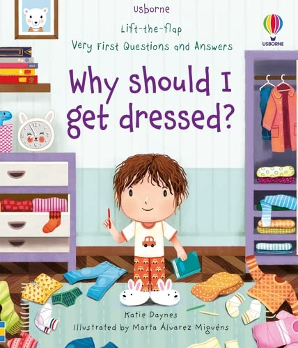 Katie Daynes, Very First Questions and Answers Why should I get dressed?