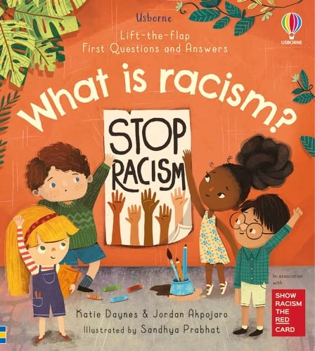 Jordan Daynes  Katie    Akpojaro, First Questions and Answers: What is racism?