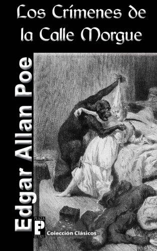 Los Crimenes de La Calle Morgue (Paperback): Edgar Allan Poe