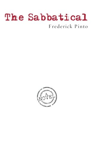 The Sabbatical: Frederick Pinto