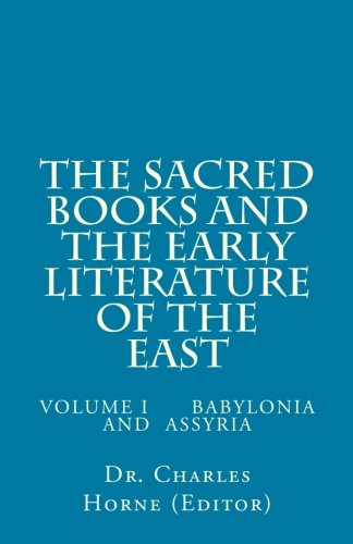 The Sacred Books and the Early Literature: Horne, Charles (editor)