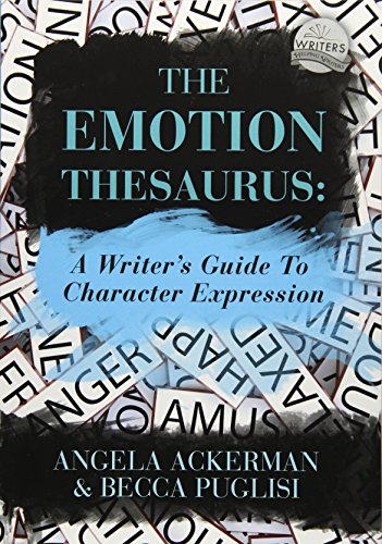 9781475004953: The Emotion Thesaurus: A Writer's Guide To Character Expression