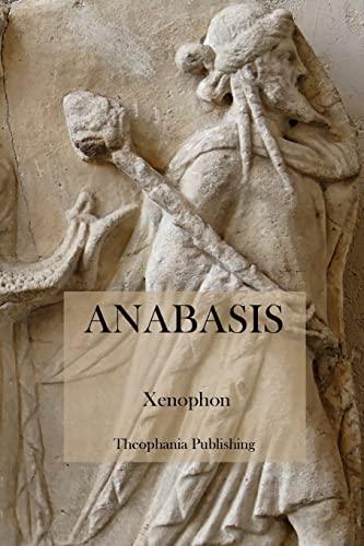 9781475006049: Anabasis