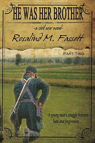 He Was Her Brother (Part Two): A Civil War Novel: Fassett, Rosalind M