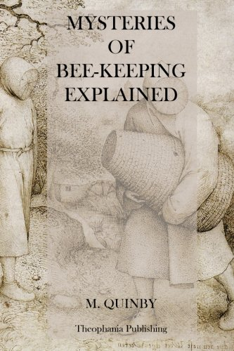 9781475006810: Mysteries of Bee-Keeping Explained