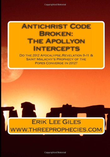 9781475010176: Antichrist Code Broken: The Apollyon Intercepts (Volume 1)