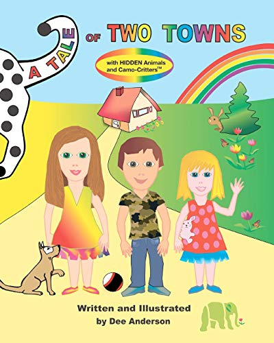 9781475010787: A TALE OF TWO TOWNS with Hidden Animals and Camo-Critters
