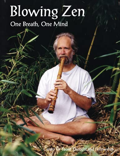 9781475010916: Blowing Zen: One Breath, One Mind