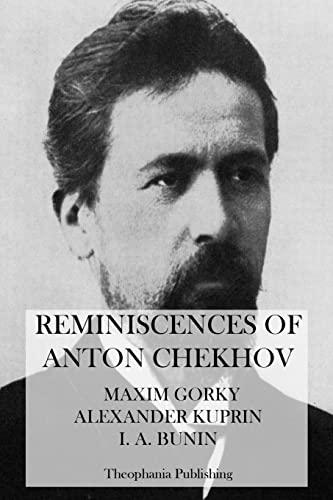 9781475011784: Reminiscences of Anton Chekhov