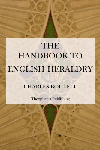 9781475012293: The Handbook to English Heraldry