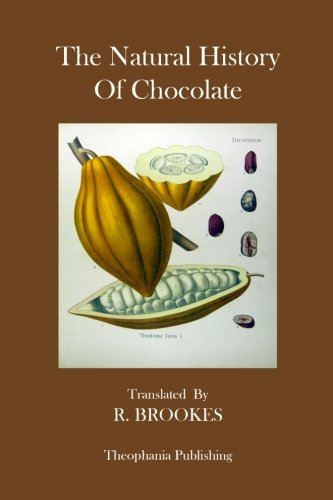 9781475012446: The Natural History Of Chocolate