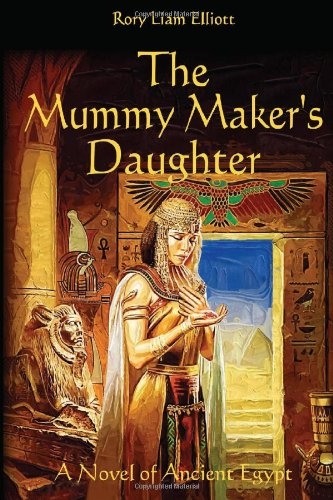 9781475015577: The Mummy Maker's Daughter - A Novel of Ancient Egypt: The Thebes Chronicles: 1