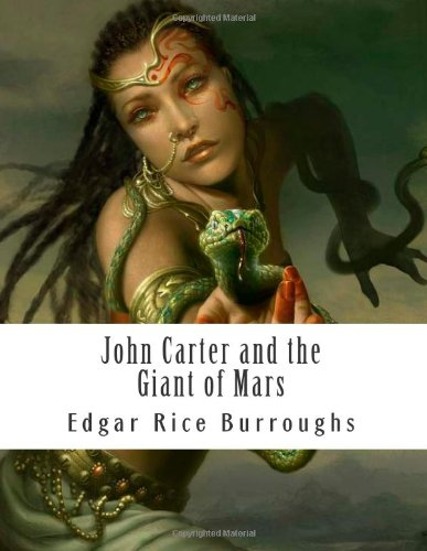 9781475016857: John Carter and the Giant of Mars