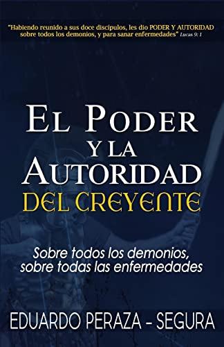 9781475017137: El Poder y la Autoridad del Creyente (Spanish Edition)