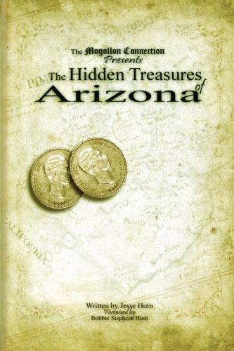 9781475017564: The Hidden Treasures of Arizona: Volume One