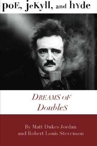 9781475018257: Poe, Jekyll, and Hyde: Dreams of Doubles