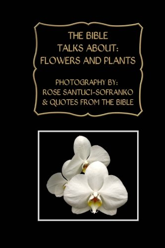 9781475019384: The Bible Talks About: Flowers and Plants