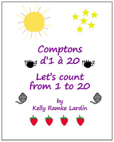 9781475021271: Comptons d'1 à 20: Let's Count From 1 to 20 (French Edition)