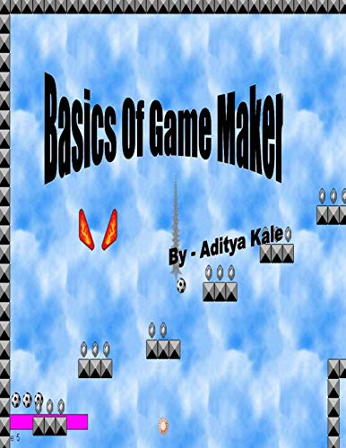 9781475022100: Basics of Game Maker