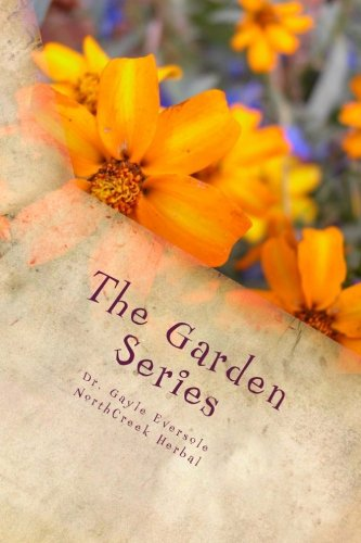 The Garden Series: Dr. Gayle Eversole