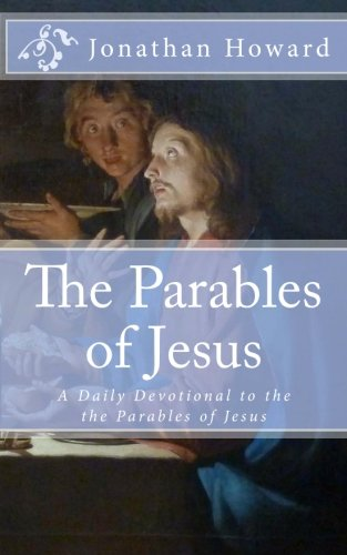9781475024913: The Parables of Jesus: A Daily Devotional to the the Parables of Jesus