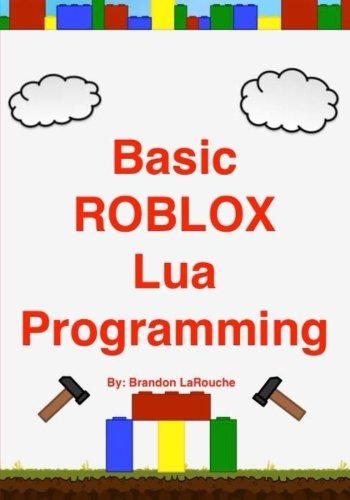 9781475026047: Basic ROBLOX Lua Programming: (Black and White Edition)