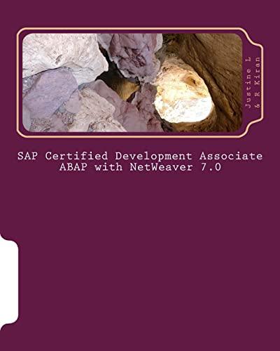 SAP Certified Development Associate ABAP with NetWeaver 7.0: Justine L