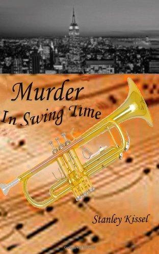 Murder in Swing Time: Kissel, Stanley