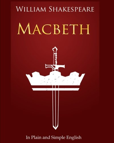 9781475026856: Macbeth In Plain and Simple English: A Modern Translation and the Original Version (Bookcaps)