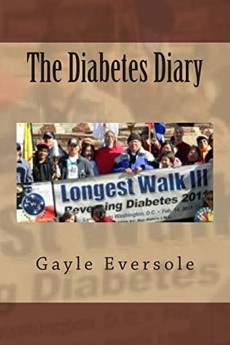 9781475027518: The Diabetes Diary: Commemorating The Longest Walk 2011, Reversing Diabetes