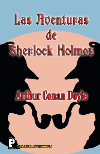 9781475027839: Las aventuras de Sherlock Holmes: sherlock holmes, conan doyle, detective, crimen (Spanish Edition)