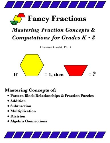 9781475028348: Fancy Fractions: Mastering Fraction Concepts & Computations for Grades K-8