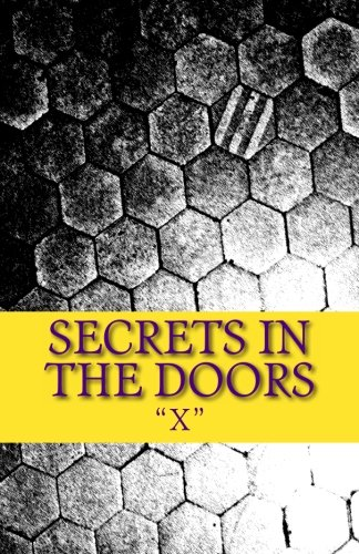 9781475028713: Secrets in the Doors (Volume 1)