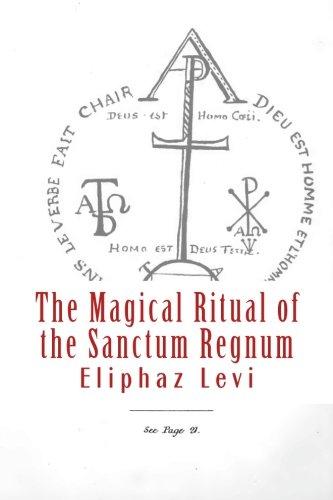 9781475035223: The Magical Ritual of the Sanctum Regnum