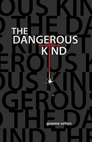 9781475035872: The Dangerous Kind