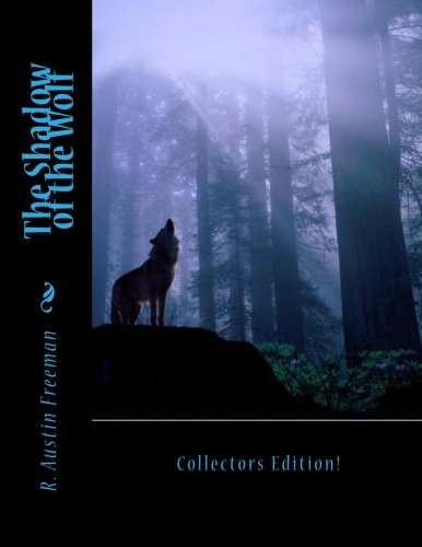 The Shadow of the Wolf (1475037759) by Freeman, R. Austin