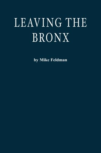 9781475039412: Leaving the Bronx