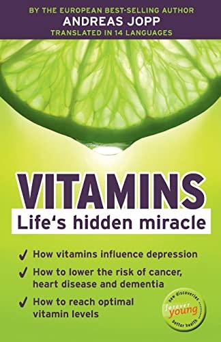 9781475040876: Vitamins. Life´s hidden miracle.