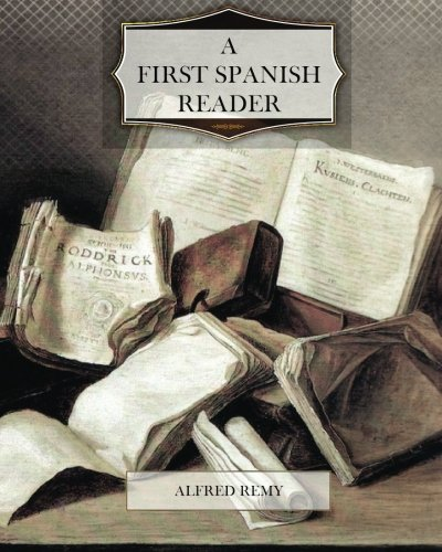 9781475041538: A First Spanish Reader