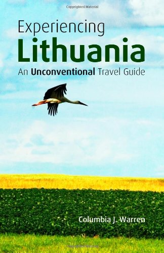 9781475042221: Experiencing Lithuania: An Unconventional Travel Guide