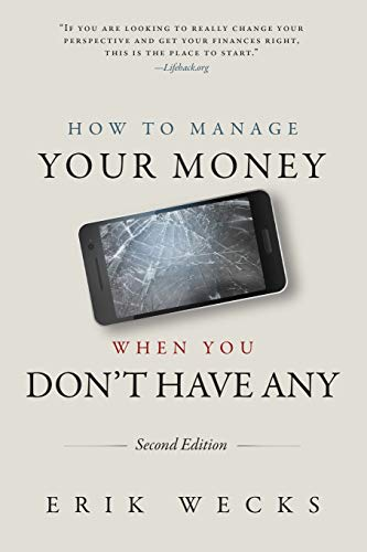 9781475044034: How to Manage Your Money When You Don't Have Any