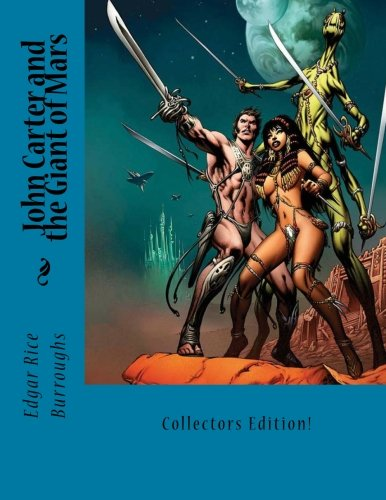 9781475045772: John Carter and the Giant of Mars
