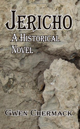 9781475046953: Jericho: A Historical Novel